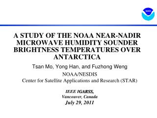 A STUDY OF THE NOAA NEAR-NADIR MICROWAVE HUMIDITY SOUNDER BRIGHTNESS TEMPERATURES OVER ANTARCTICA