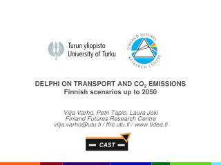 DELPHI ON TRANSPORT AND CO 2  EMISSIONS Finnish scenarios up to 2050