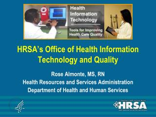 HRSA's Office of Health Information Technology and Quality