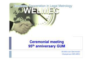 Ceremonial meeting 95 th  anniversary GUM