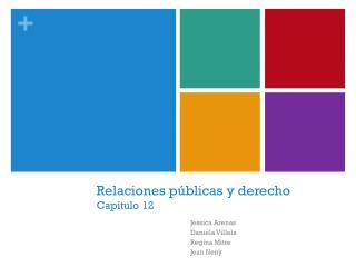 Relaciones públicas y derecho Capítulo 12