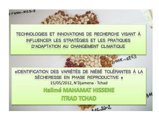«Identification  des variétés  de niébé tolérantes à la sécheresse en phase reproductive  »