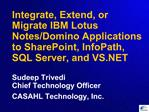 Integrate, Extend, or Migrate IBM Lotus Notes