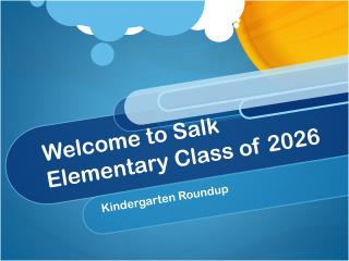 Welcome to Salk Elementary Class of 2026