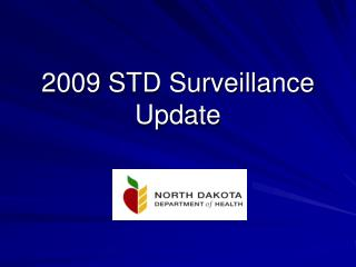 2009  STD Surveillance Update
