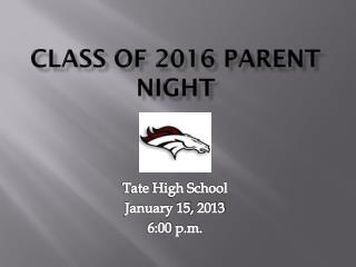 Class of 2016 Parent Night
