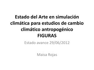 Estado del Arte en simulación climática para estudios de cambio climático  antropogénico FIGURAS