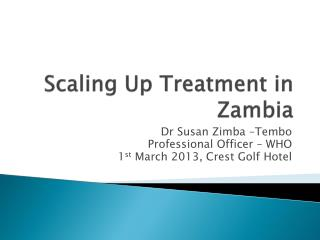 Scaling Up Treatment in Zambia