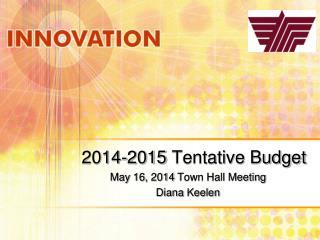 2014-2015 Tentative Budget