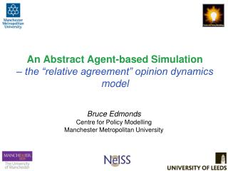 """An Abstract Agent-based Simulation – the """"relative agreement"""" opinion dynamics model"""