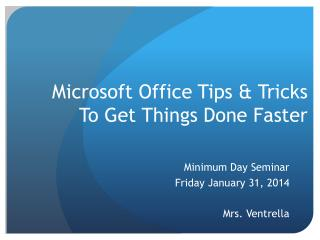 Microsoft Office Tips & Tricks To Get Things Done Faster