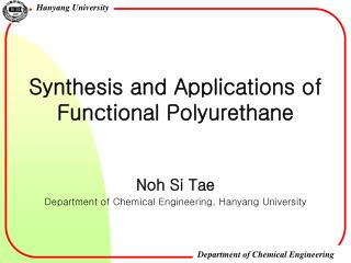 Synthesis and Applications of   Functional Polyurethane