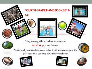 Fourth Grade Handbook 2013-14!
