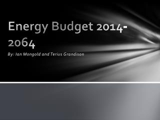 Energy Budget 2014-2064