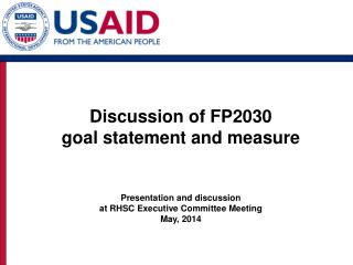 Discussion of FP2030  goal  statement and measure