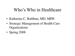 Who s Who in Healthcare