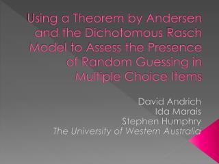 David  Andrich Ida Marais Stephen  Humphry The University of Western Australia