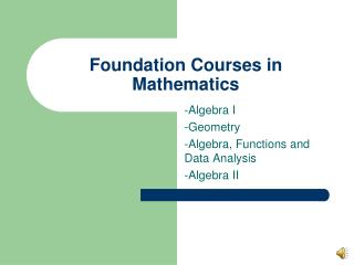 Foundation Courses in Mathematics