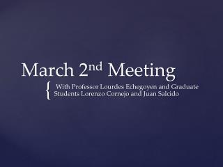 March 2 nd  Meeting