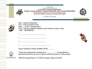 Date :  Samedi 24 Septembre   Lieu :  Club de Golf St-Césaire