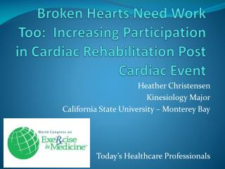 Heather Christensen Kinesiology Major California State University – Monterey Bay