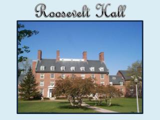 Roosevelt Hall