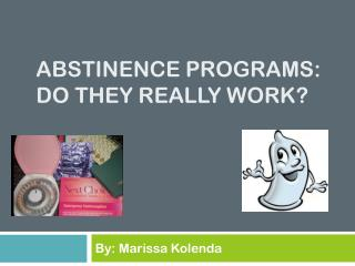 Abstinence programs: do they really work?