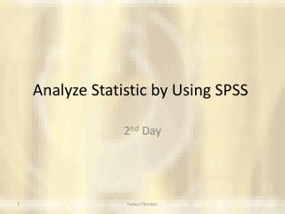 Analyze Statistic by Using SPSS