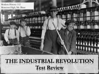 THE INDUSTRIAL REVOLUTION Test Review