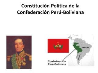 Constitución Política de la Confederación Perú-Boliviana