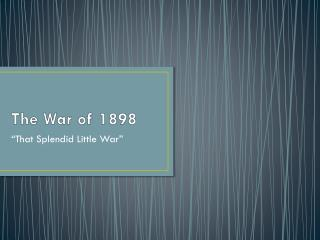 The War of 1898