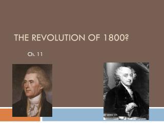 The Revolution of 1800?