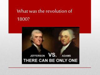 What was the revolution of 1800?