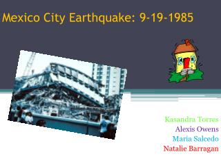 Mexico City Earthquake: 9-19-1985