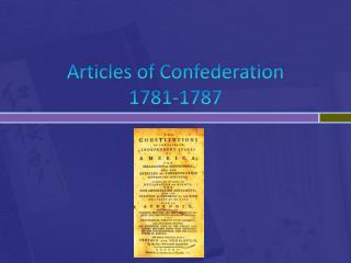 Articles of Confederation 1781-1787