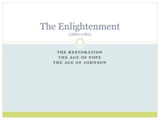 The Enlightenment (1660-1780)