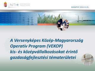 A Versenyképes Közép-Magyarország Operatív Program  (VEKOP)