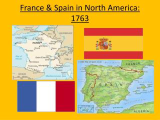 France & Spain in North  America: 1763