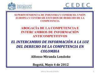 EL INTERCAMBIO DE INFORMACIÓN A LA LUZ DEL DERECHO DE LA COMPETENCIA EN COLOMBIA