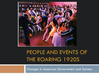 People and events of the roaring 1920s