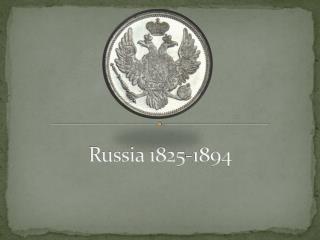Russia 1825-1894