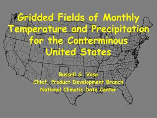 Gridded Fields of Monthly Temperature and Precipitation for the Conterminous United States
