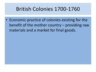 British Colonies 1700-1760