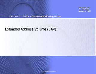 Extended Address Volume EAV