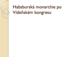 Habsburská monarchie po Vídeňském kongresu