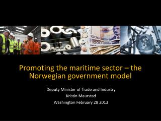 Promoting  the maritime sector – the Norwegian government model