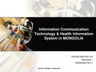 Information Communication Technology & Health 	Information System in MONGOLIA
