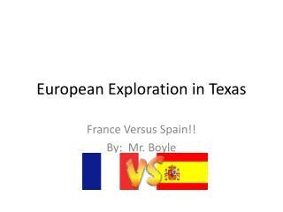 European Exploration in Texas
