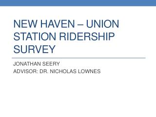 New Haven – UNION Station Ridership survey
