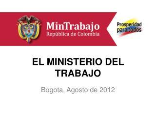 EL MINISTERIO DEL TRABAJO